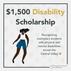 $1,500 Disability Scholarship