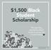 $1,500 Black Student Scholarship