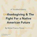 A Troubled History: Unthanksgiving And The Fight For a Native American Future