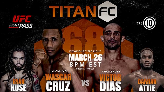 Titan 68: Cruz vs. Dias Preview