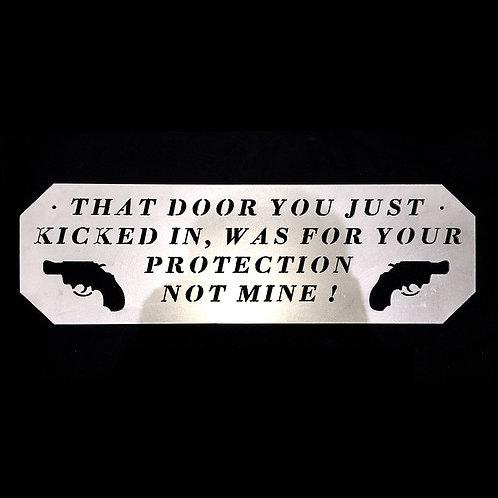 Door Kicked In Gun Sign