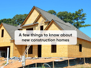 A few things to know about new construction homes