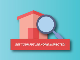 Get Your Future Home Inspected!