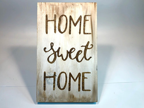Home Sweet Home Wood Sign Experience