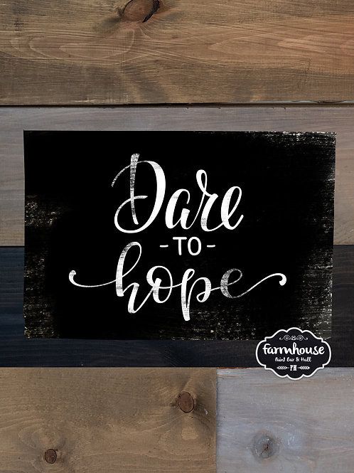 Dare to Hope Wood Experience