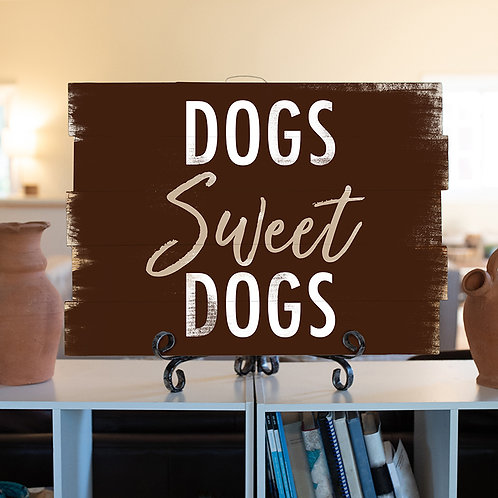 Dogs Sweet Dogs - Woodsign Making Experience
