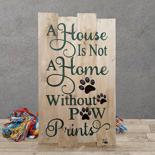 A Home is not a Home without Paw Prints