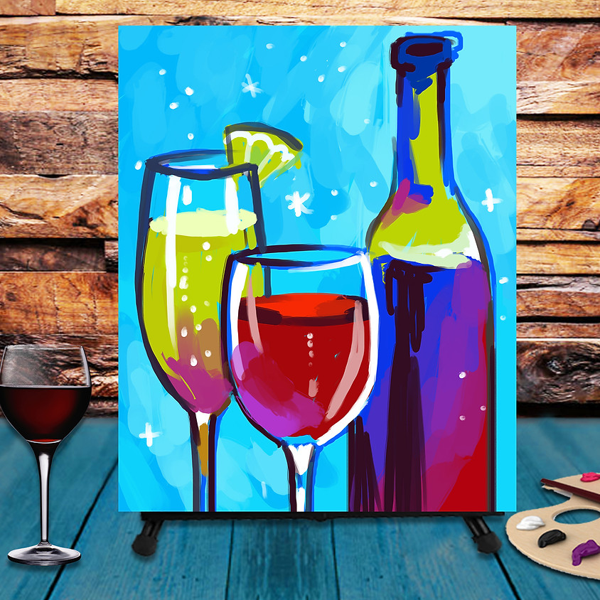 Have Some Wine - Step by Step Painting Class