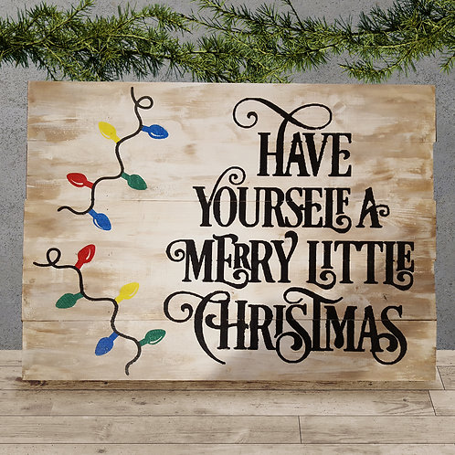 Have Yourself a Merry Little Christmas - Woodsign Making Experience