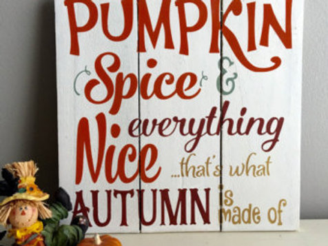 Pumpkin Spice - Woodsign Making Experience