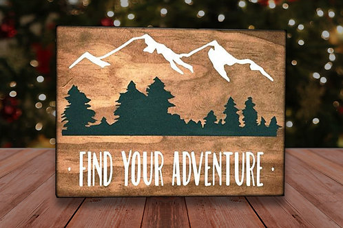 Find Your Adventure - Wood Sign Experience