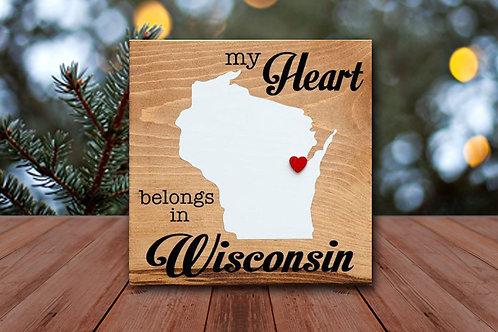 My Heart Belongs in Wisconsin - Wood Sign Experience