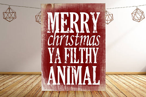 Merry Christmas Ya Filthy Animal - Woodsign Making Experience
