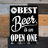 The Best Beer is an Open One