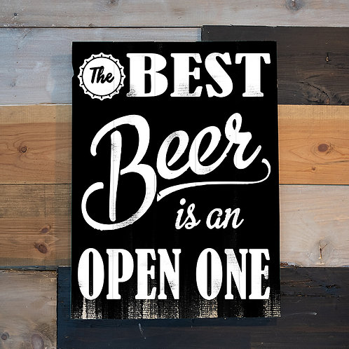 The Best Beer is an Open One - Woodsign Making Experience