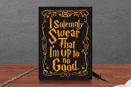 I Solemnly Swear - Woodsign Making Experience