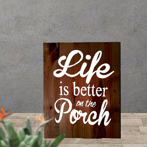 Life is Better on the Porch - Woodsign Making Experience