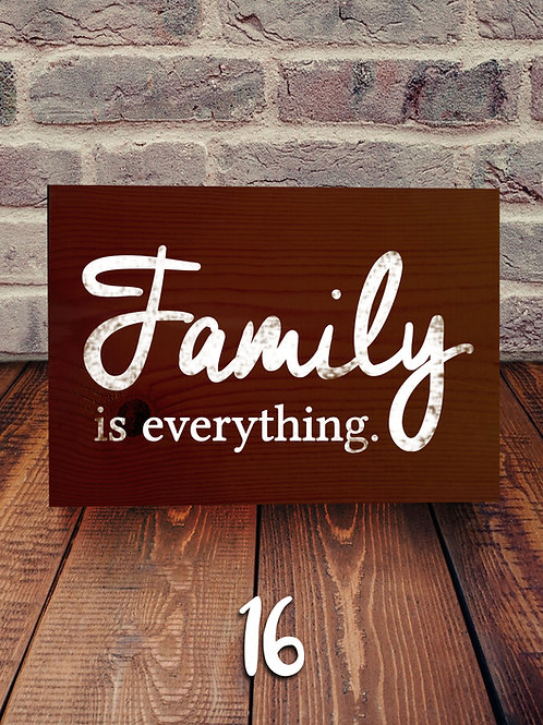 Family is Everything Wood Sign Experience