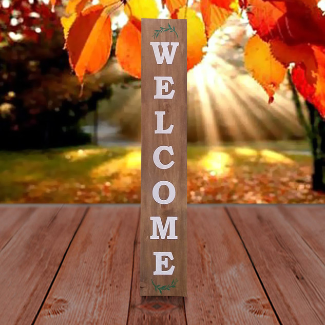 Vertical Welcome Sign