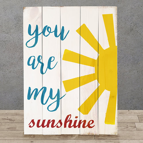 You are my Sunshine - Woodsign Making Experience