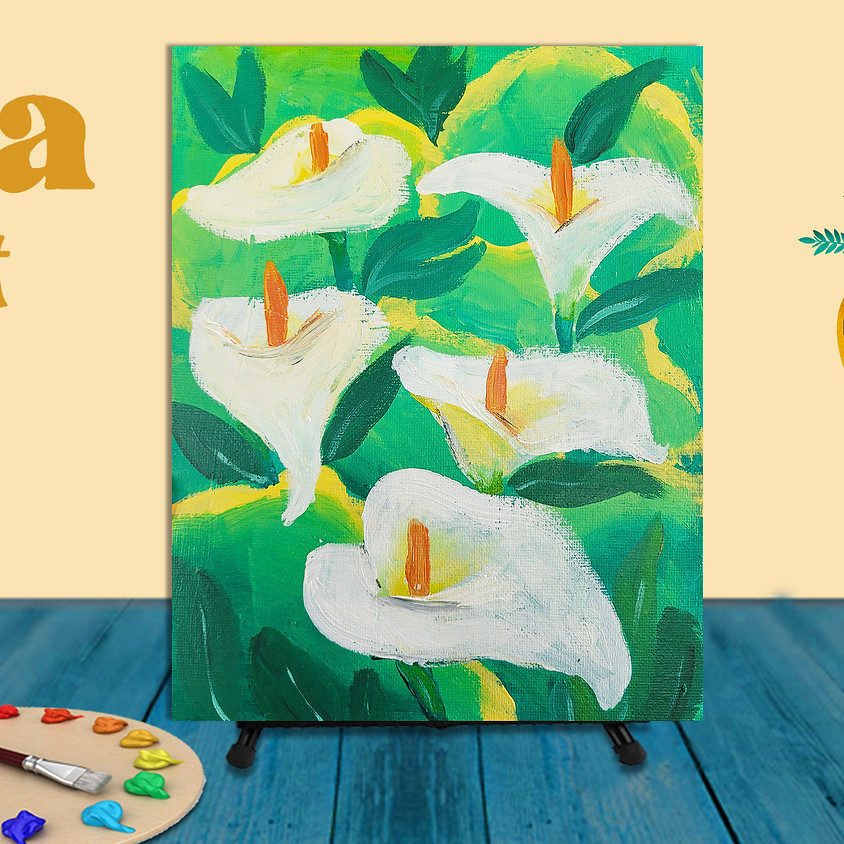 """Frida Fest Painting Class """"Calla Lily"""""""