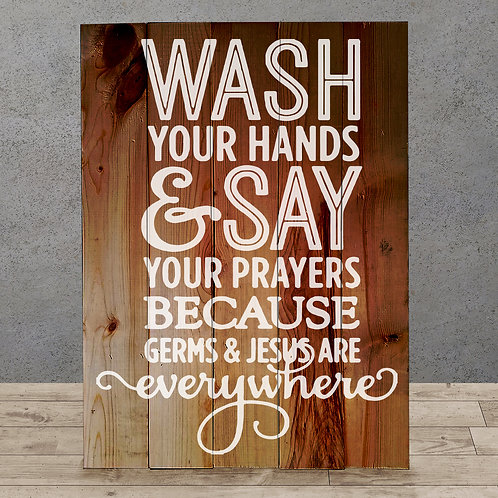 Wash your Hands and Say your Prayers  - Woodsign Making Experience