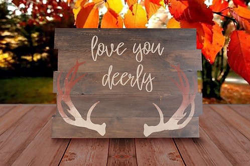 Love you Deerly - Wood Sign Experience