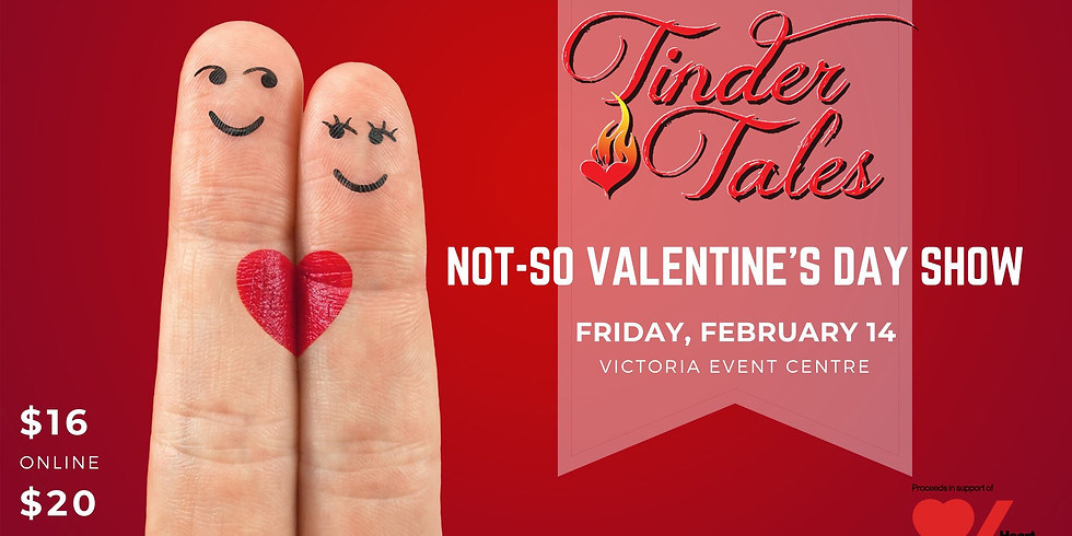 """Tinder Tales """"Not-So Valentine's Day Show"""""""