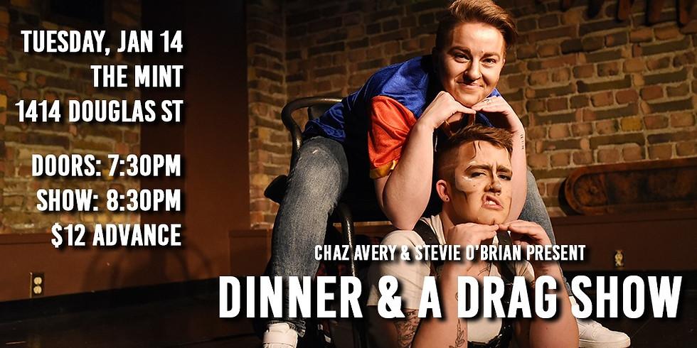 Dinner & A Drag Show XI
