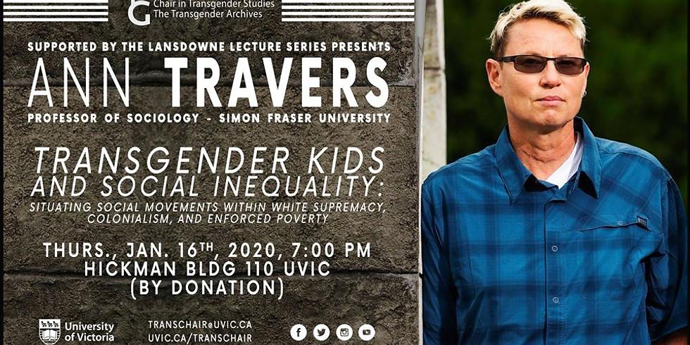 Dr. Ann Travers: Trans Kids & Social Inequality