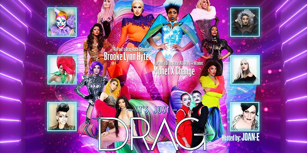 It's Just Drag: Victoria w/ Brooke Lynn Hytes & Monet X Change