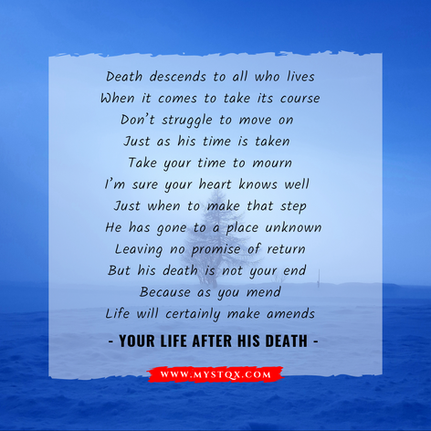 Your Life After His Death