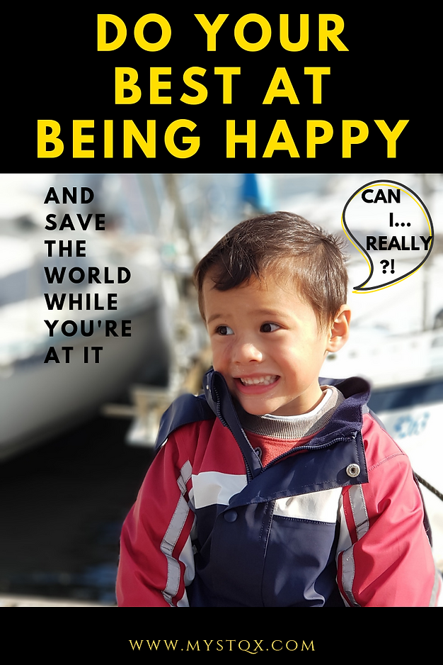 Do your best at being happy