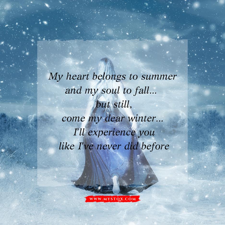 Come my dear winter