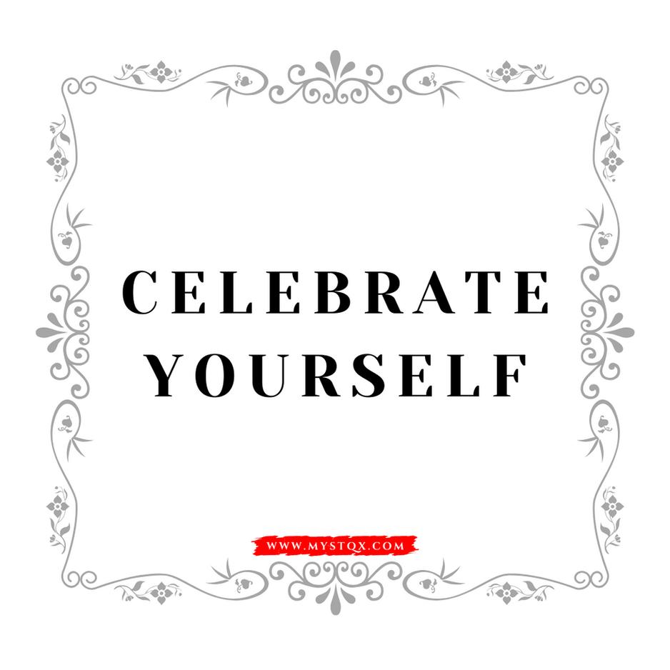 Celebrate Yourself!