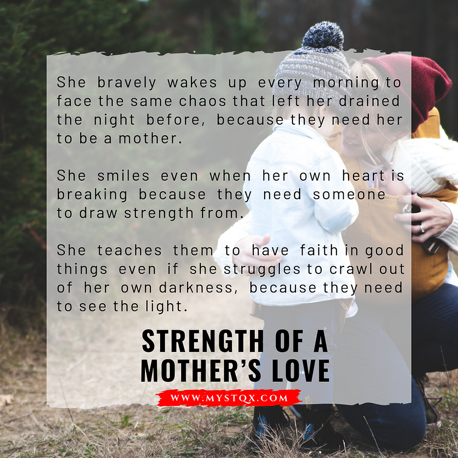 Strength of a Mother's Love