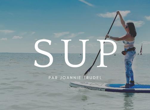 Le paddle board pour tous!