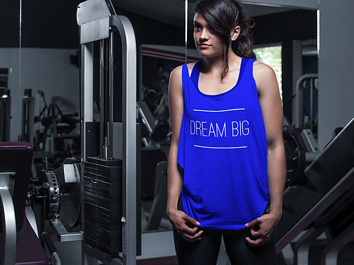 DREAM BIG Women Tank