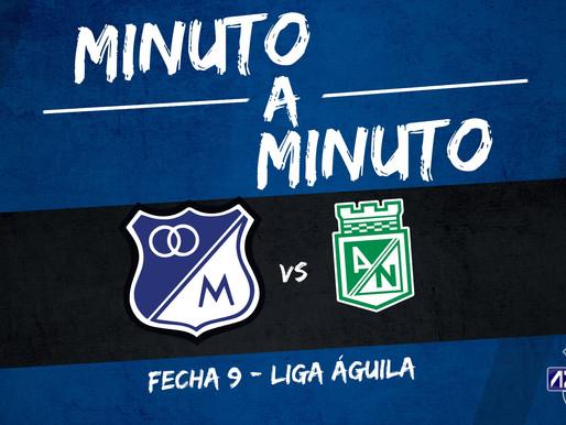 Min a min: MILLONARIOS 1-1 Atl. Nacional