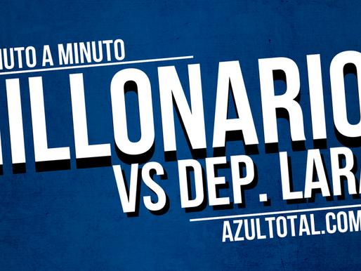 Min a min: Dep. Lara 2 - 1 MILLONARIOS