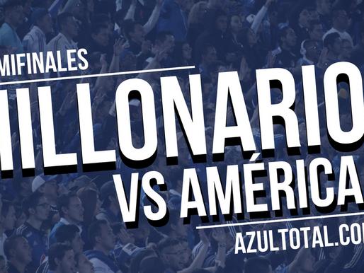 Semifinales | MILLONARIOS - América