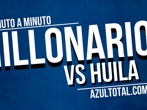 Min a min: MILLONARIOS 1-0 Huila