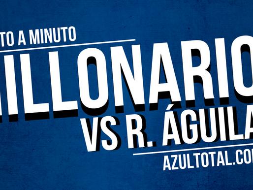 Min a min: Rionegro Águilas 3-1 MILLONARIOS
