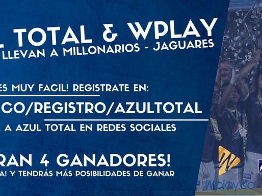 Azul Total y Wplay te llevan al partido entre MILLONARIOS y Jaguares de Córdoba