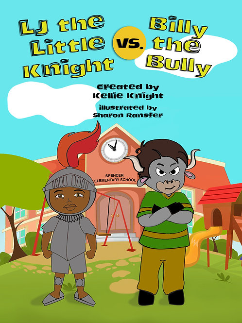 LJ the Little Knight vs. Billy the Bully Book (Paperback)