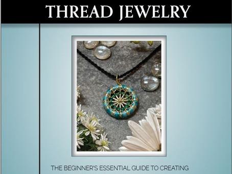 My New Book—Crafting Thread Jewelry