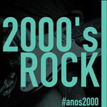 the 2000's rock