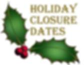 holiday closure dates.jpg
