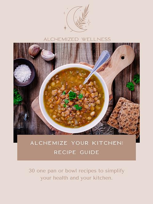 Alchemize your Kitchen! Recipe Guide