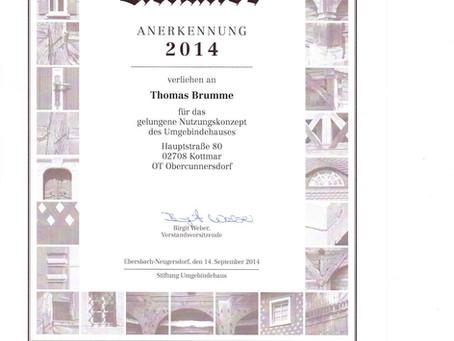 2014 erhielten wir eine Anerkennung der Stiftung Umgebinde.